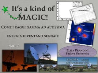 It's a kind of MAGIC! Come  i raggi  gamma ad  altissima energia diventano segnale