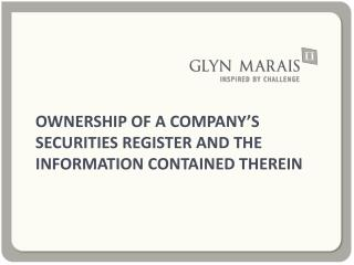 OWNERSHIP OF A COMPANY'S SECURITIES REGISTER AND THE INFORMATION CONTAINED THEREIN