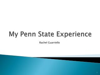 My Penn State Experience