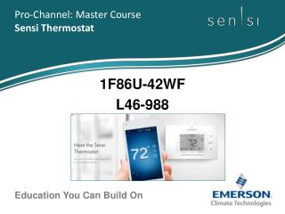 Pro-Channel: Master Course  Sensi Thermostat