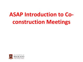 ASAP Introduction to Co-construction Meetings