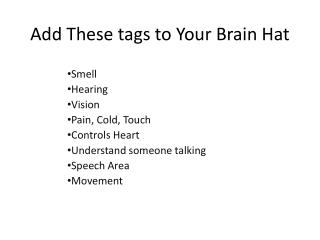 Add These tags to Your Brain Hat