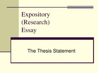 Expository (Research)  Essay