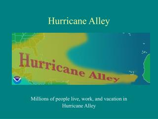 Hurricane Alley
