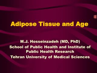 Adipose Tissue and Age