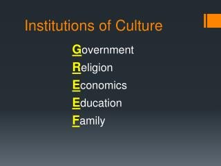 Institutions of Culture