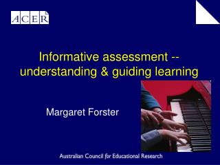 Informative assessment -- understanding & guiding learning