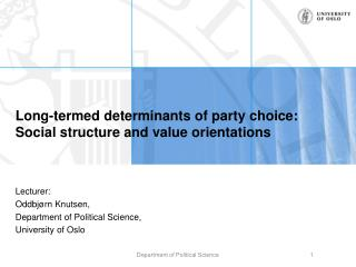 Long-termed  determinants of party choice:  Social  structure and value orientations