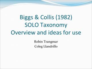 Biggs & Collis (1982) SOLO Taxonomy Overview and ideas for use