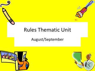 Rules Thematic Unit
