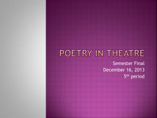 Poetry in Theatre