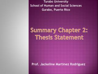 Summary Chapter 2:  Thesis Statement