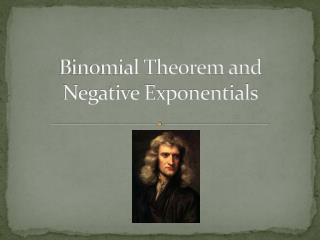 Binomial Theorem and  Negative Exponentials