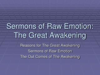 Sermons of Raw Emotion: The Great Awakening