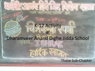 K-12 Activity  at  Dharamveer Anand Dighe  Jidda School