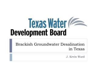 Brackish Groundwater Desalination in Texas