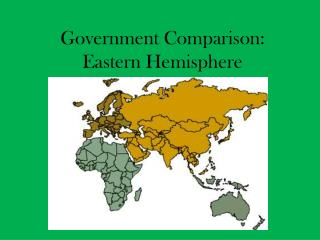 Government Comparison: Eastern Hemisphere