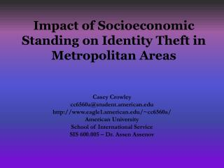Impact of Socioeconomic Standing on Identity  Theft in Metropolitan Areas