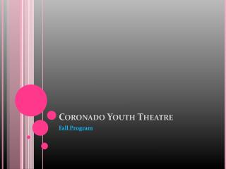 Coronado Youth Theatre