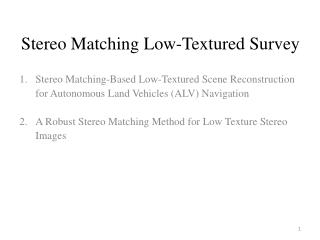 Stereo Matching Low-Textured Survey