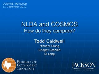 NLDA and COSMOS How do they compare?