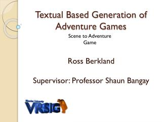 Textual Based Generation of Adventure Games