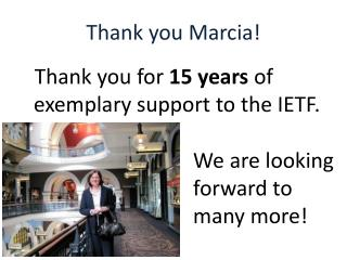 Thank you Marcia!