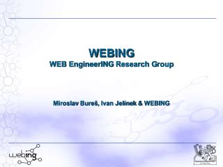 WEBING  WEB EngineerING  Research  G roup