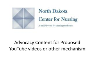 Advocacy Content for Proposed YouTube  videos or other mechanism
