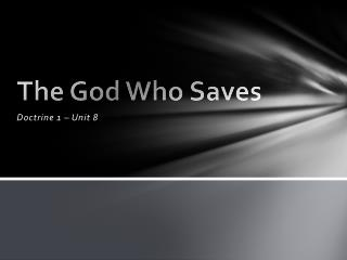 The God  W ho Saves
