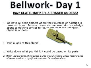 Bellwork - Day 1