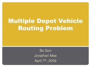 Multiple Depot Vehicle Routing Problem