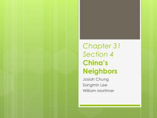 Chapter 31 Section 4  China's Neighbors