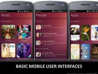 Basic mobile user  interfaceS