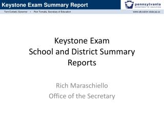 Keystone Exam School and District Summary Reports