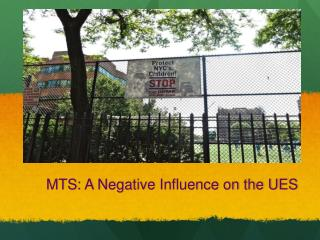 MTS : A  Negative  Influence on the UES