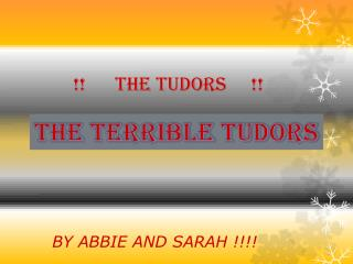 !!      THE TUDORS     !!