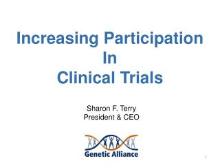 Increasing Participation In  Clinical Trials