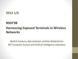 2012 1/6 NSDI'08 Harnessing Exposed Terminals in Wireless Networks