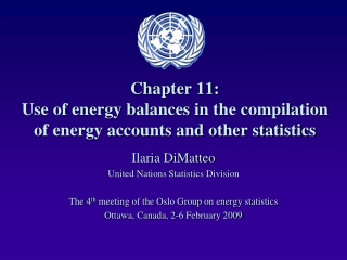 Chapter 11: Use of energy balances in the compilation of energy accounts and other statistics