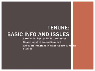 Tenure: Basic info and issues
