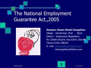The National Employment Guarantee Act.,2005
