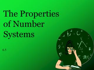The Properties of Number Systems