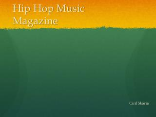 Hip Hop Music Magazine
