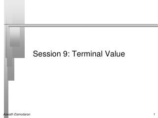 Session 9: Terminal  Value