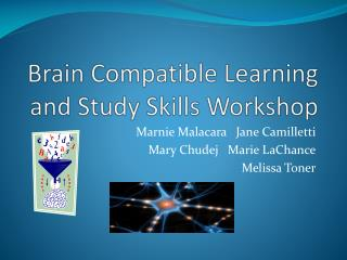 Brain Compatible Learning and Study Skills Workshop