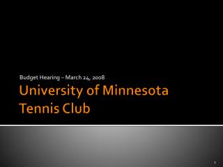 University of Minnesota  Tennis Club