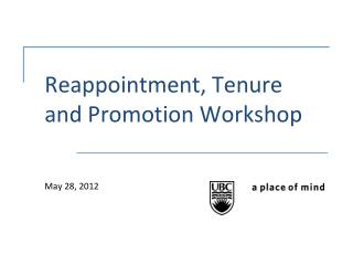 Reappointment, Tenure and Promotion Workshop