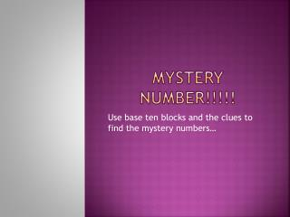 MYSTERY NUMBER!!!!!