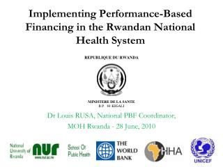 Implementing Performance-Based Financing in the Rwandan National Health System
